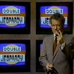 "the ""higher brow"" game show fare with the relaunch of Jeopardy in the 1980s."