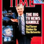 Turner on the cover of Time magazine two years after CNN's launch.