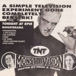 ad for sister station TNT's Monstervision hosted by Penn and Teller from the 1990s.